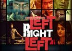 Left Right Left: A Family Thriller Movie